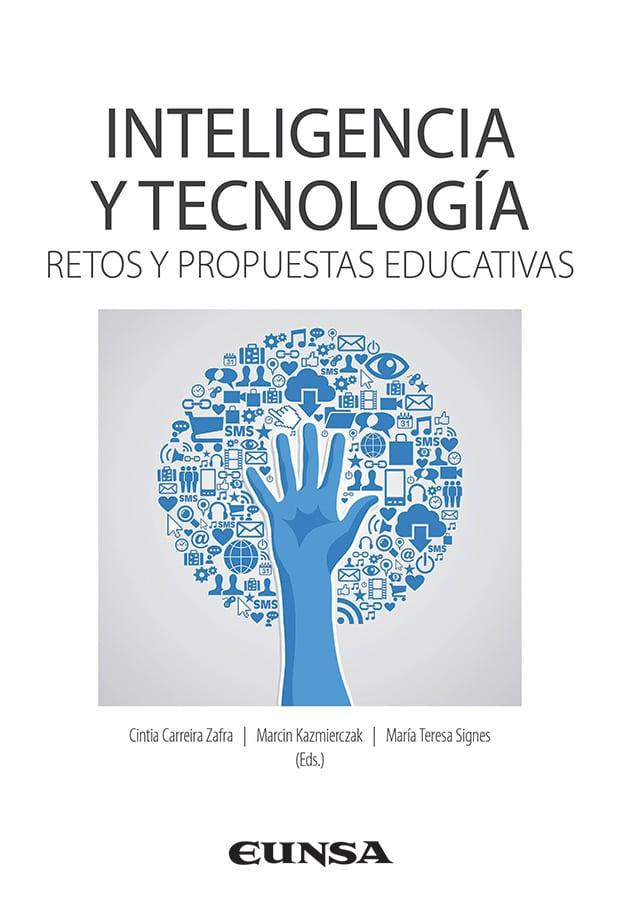 Inteligencia y tecnología, Retos y propuestas educativas