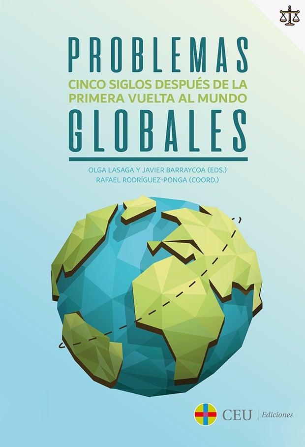 Problemas globales. Cinco siglos después de la primera vuelta al mundo