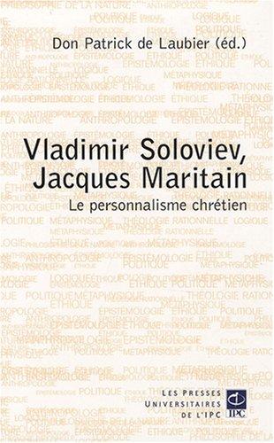 Vladimir Soloviev, Jacques Maritain et le personnalisme chrétien